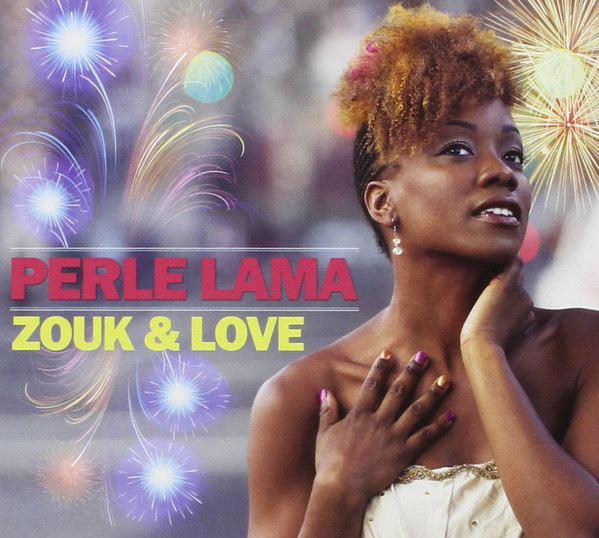 Perle zouk and love