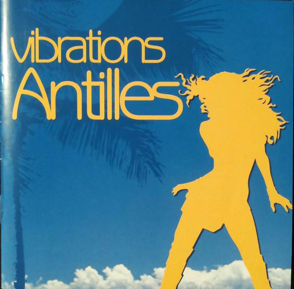 Vibration antilles 2007